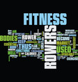 fitness rowers burn flab text background word vector image vector image