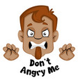 Human emoji with dont angry me expression on