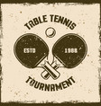 table tennis or ping pong vintage emblem vector image vector image