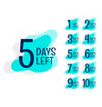 number days left countdown banner set vector image vector image