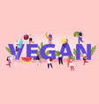 vegan food concept tiny men and women characters vector image vector image