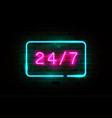 24 on 7 pink glowing neon signboard vector image vector image