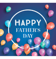 Happy fathers day card with flying balloons vector image vector image