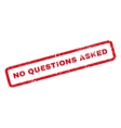 No Questions Asked Rubber Stamp vector image vector image