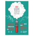 poster vaporizer festival exhibition cloud vector image