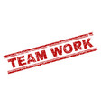 scratched textured team work stamp seal vector image