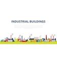 Set of Industrial Buildings vector image vector image