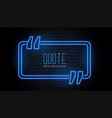blue quotation frame in neon glowing style vector image vector image