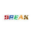 break letter logo vector image