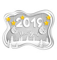 2019 new year postcard from layers paper vector image