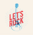 classic electric guitar silhouette with lets rock vector image vector image