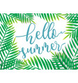 hello summer with beach palm background vector image vector image
