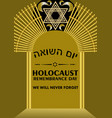 holocaust remembrance day leaflet with golden gate vector image vector image