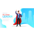 be a reliable leader motivate poster vector image