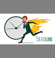 deadline concept businessman on fire vector image vector image