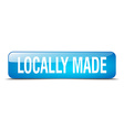 locally made blue square 3d realistic isolated web vector image vector image