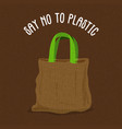 say no to plastic concept for eco paper bag use vector image