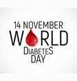 14 november world diabetes day awareness vector image