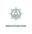 meditation pose line icon linear concept vector image vector image