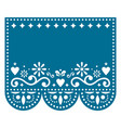 papel picado template design with no text vector image vector image
