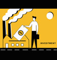 man investing in a factory vector image vector image