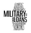 military loans explained simply text background vector image vector image