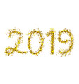 2019 golden particle text isolated on white vector image