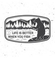 life is better when you fish summer camp vector image