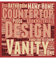 Countertops And Vanities Designers Love text vector image vector image