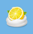 lemon in yogurt or whipped cream vector image