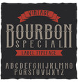 bourbon label font and sample label design vector image vector image