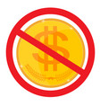 forbidden sign with dollar icon vector image vector image