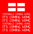 its coming home - footballs coming home vector image vector image
