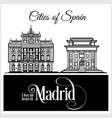 madrid - city in spain detailed architecture vector image vector image