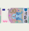 fictional hundred denomination banknote and cute vector image vector image