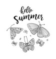 hello summer greeting card with butterflies vector image