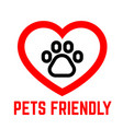 pets friendly sign isolated on white background vector image