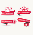 recommended banner with thumbs up paper ribbon vector image vector image