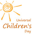 universal childrens day design vector image