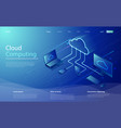 cloud computing use network for data transfer an vector image vector image