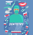dentistry poster of dentist tooth and dental tool vector image vector image