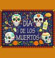 mexican holiday flowers dia de los muertos skulls vector image