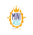 mini boss logo original design with lettering in vector image