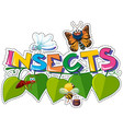 sticker design for word insects with many bugs vector image vector image