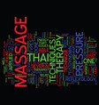 thai massage therapy at a closer look text vector image vector image