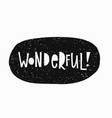 wonderful t-shirt sticker quote lettering