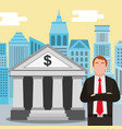 businessman standing at the bank building finance vector image