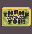 thank you sign see you again typographic vintage vector image vector image