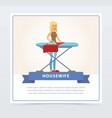 young beautiful woman ironing clothes on a vector image