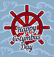 columbus day ship wheel concept background hand vector image vector image